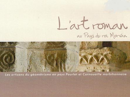 L'Art Roman au Pays du Roi Morvan