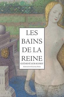 """""""Les Bains de la Reine"""""""