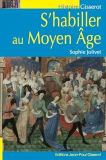 S'habiller au Moyen Age
