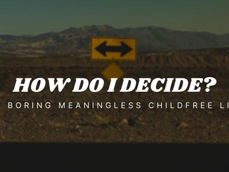 How Do I Decide?