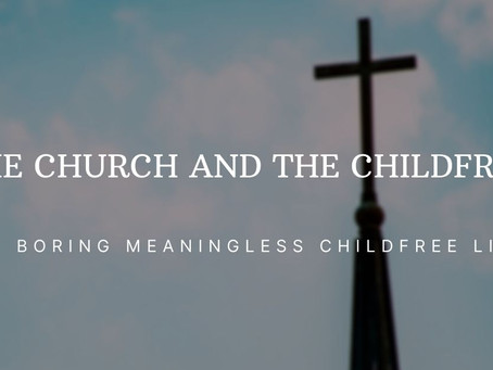 Childfree and The Church