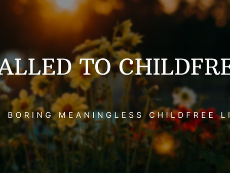 Called to Childfree