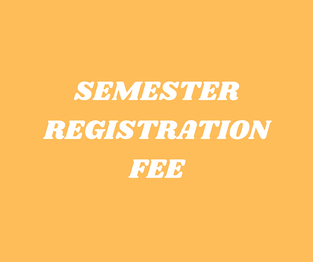 Semester Registration Fee