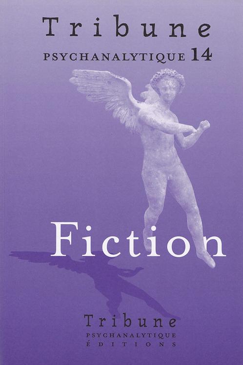 Tribune psychanalytique n° 14 (Fiction)