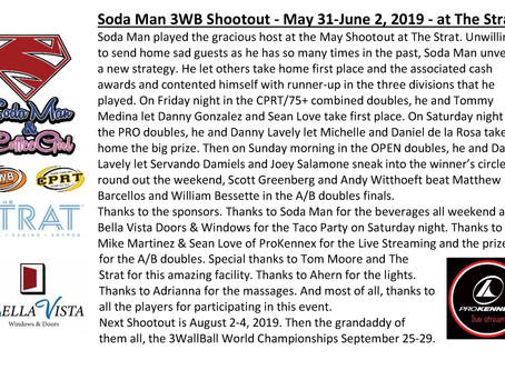 Soda Man 3WB Shootout - May 31-June 2, 2019 - at THE STRAT