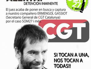 Ordre judicial de cerca i captura contra el Secretari General de la CGT de Catalunya en el marc del