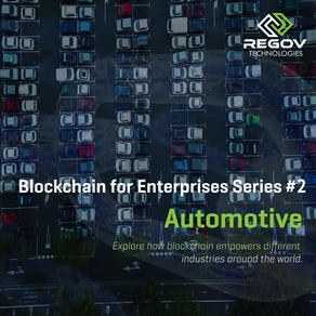 Blockchain for Enterprises Series #2  – Automotive