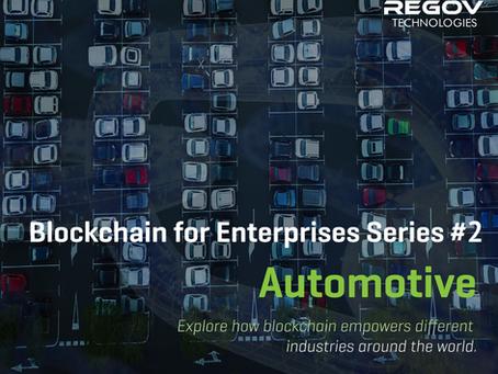 Blockchain for Enterprises Series #2  – Automotive