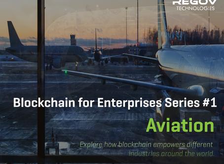 Blockchain for Enterprises Series #1 – Aviation