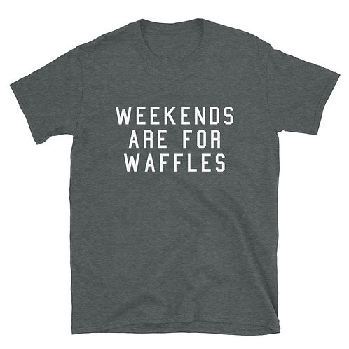 Weekends Are For Waffles Tee