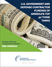 Report: U.S. Government and Defense Contractor Funding of America's Top 50 Think Tanks