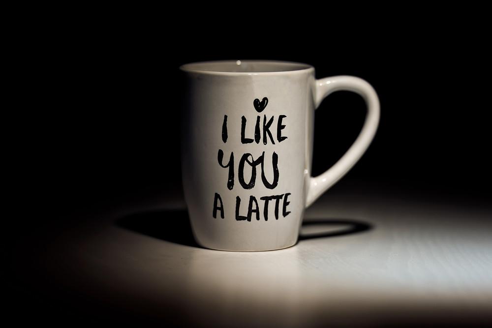 I like You A Latte Mug
