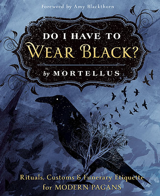Do I Have To Wear Black? Signed by the Author
