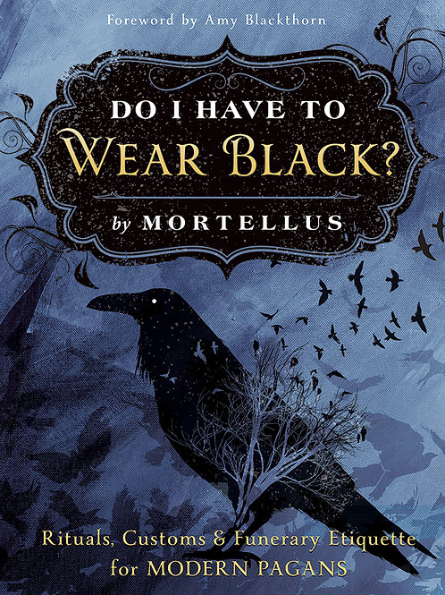 Pre-Order: Do I Have To Wear Black? Signed by the Author