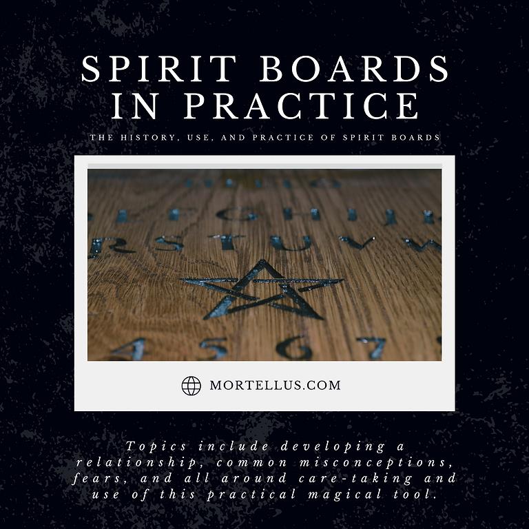 Spirit Boards in Practice