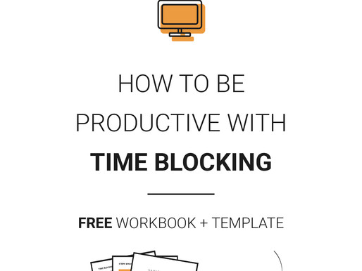 How To Be Productive With Time Blocking
