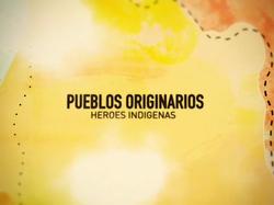 HEROES INDIGENAS - Largometraje