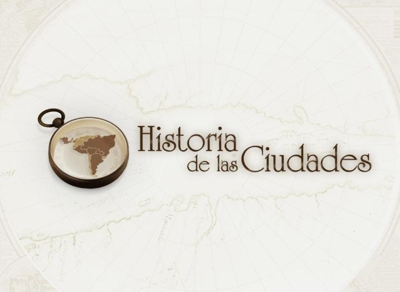 HISTORIA DE LAS CIUDADES Telesur 13