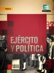 EJÉRCITO Y POLÍTICA  Encuentro 8x26