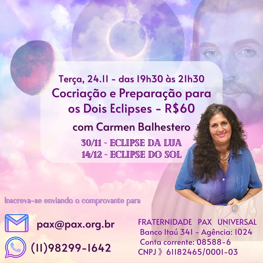Cocriação e Preparação para os Dois Eclipses por Saint Germain com Carmen Balhestero