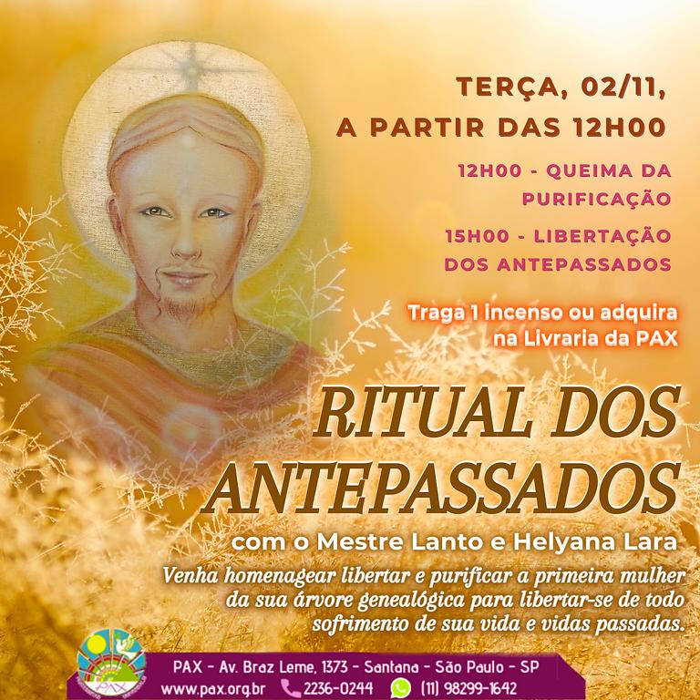 PRESENCIAL: RITUAL AOS ANTEPASSADOS -  com Mestre Lanto e Helyana Lara