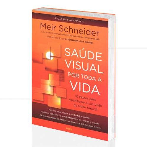 Saúde Visual por Toda a Vida —  Meir Schneider