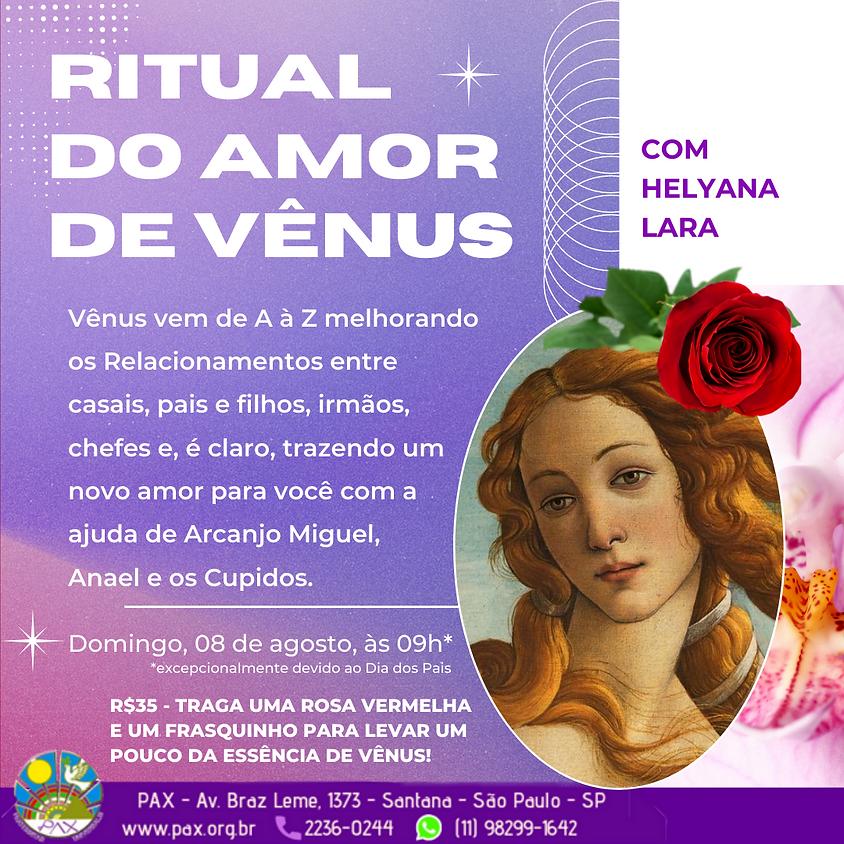 Ritual do Amor de Vênus & os Arcanjos e Cupidos do Amor - com Helyana Lara