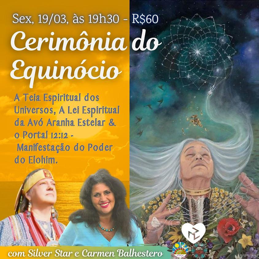 Cerimônia do Equinócio com Carmen Balhestero e Silver Star