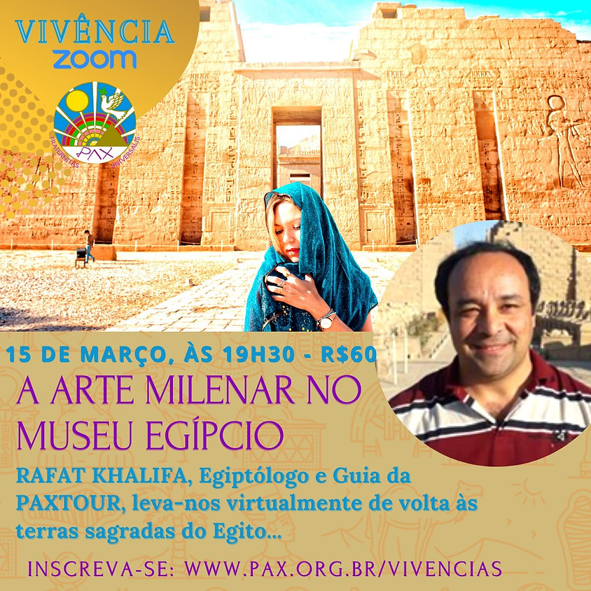 A Arte Milenar no Museu Egípcio - com o Egiptólogo ao vivo do Egito RAFAT KHALIFA