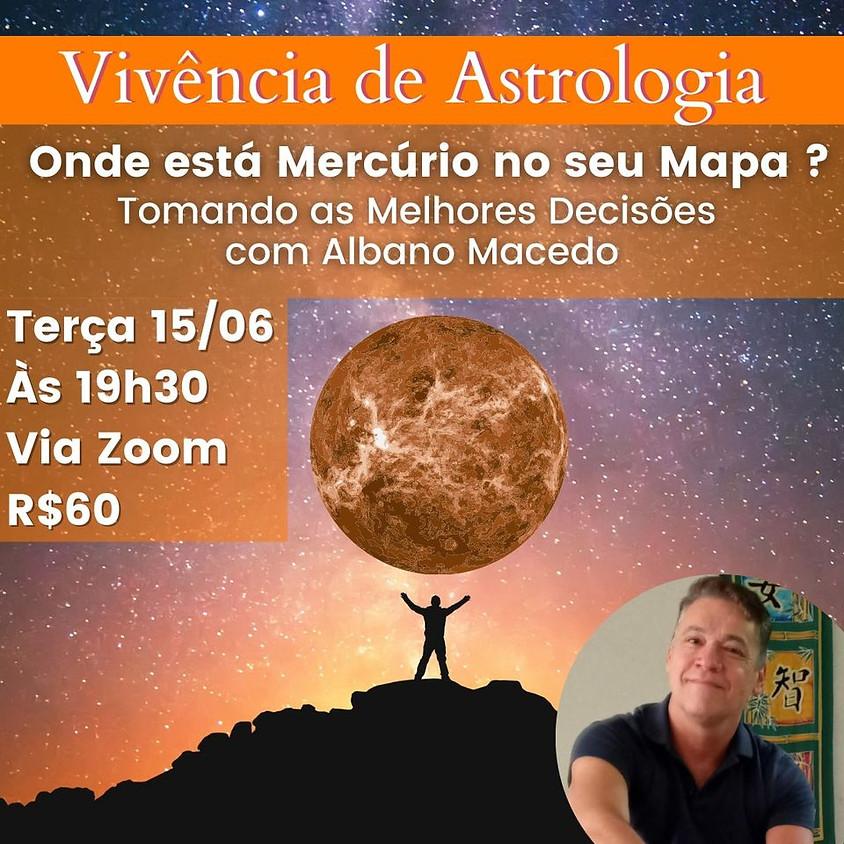 "Vivência Astrológica - ""Onde Está Mercúrio no Seu Mapa?"""