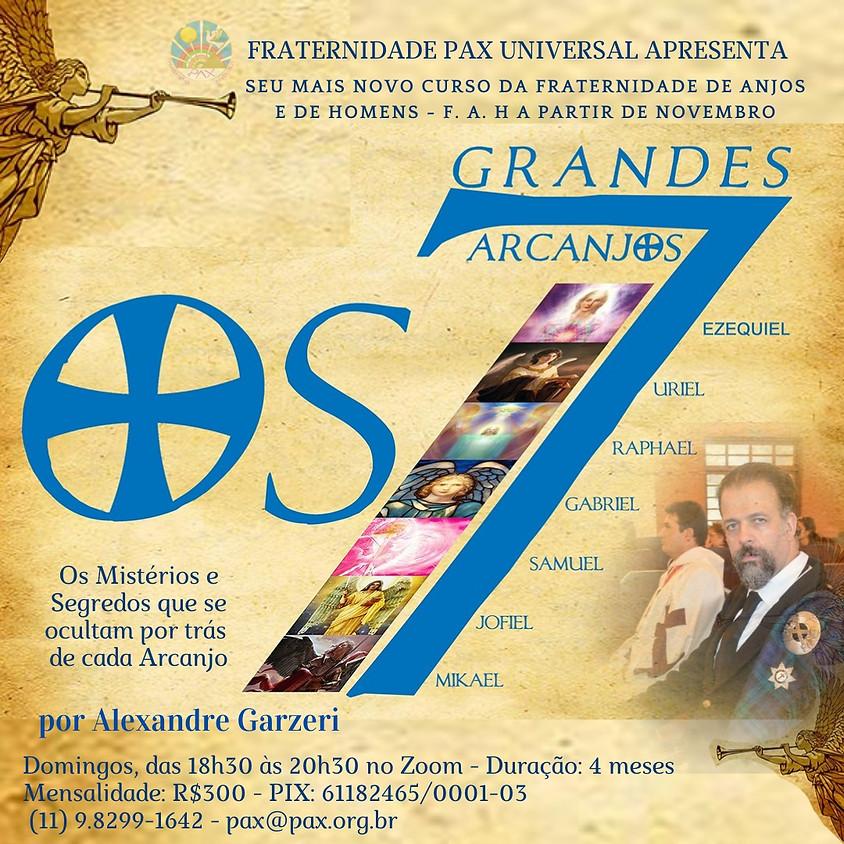 "CURSO COM ALEXANDRE GARZERI - ""OS SETE GRANDES ARCANJOS"""