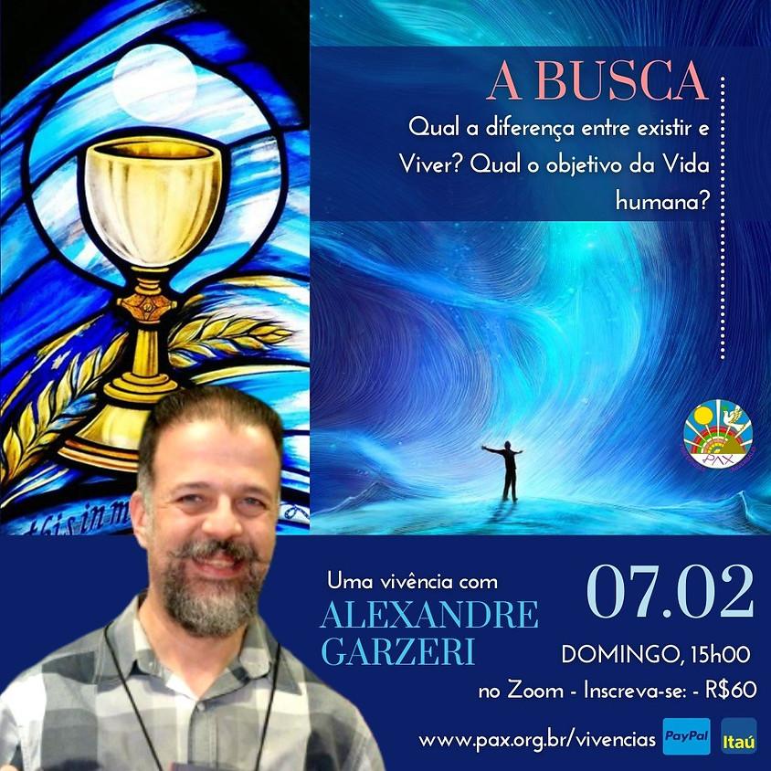 A BUSCA - Vivência com Alexandre Garzeri  (1)