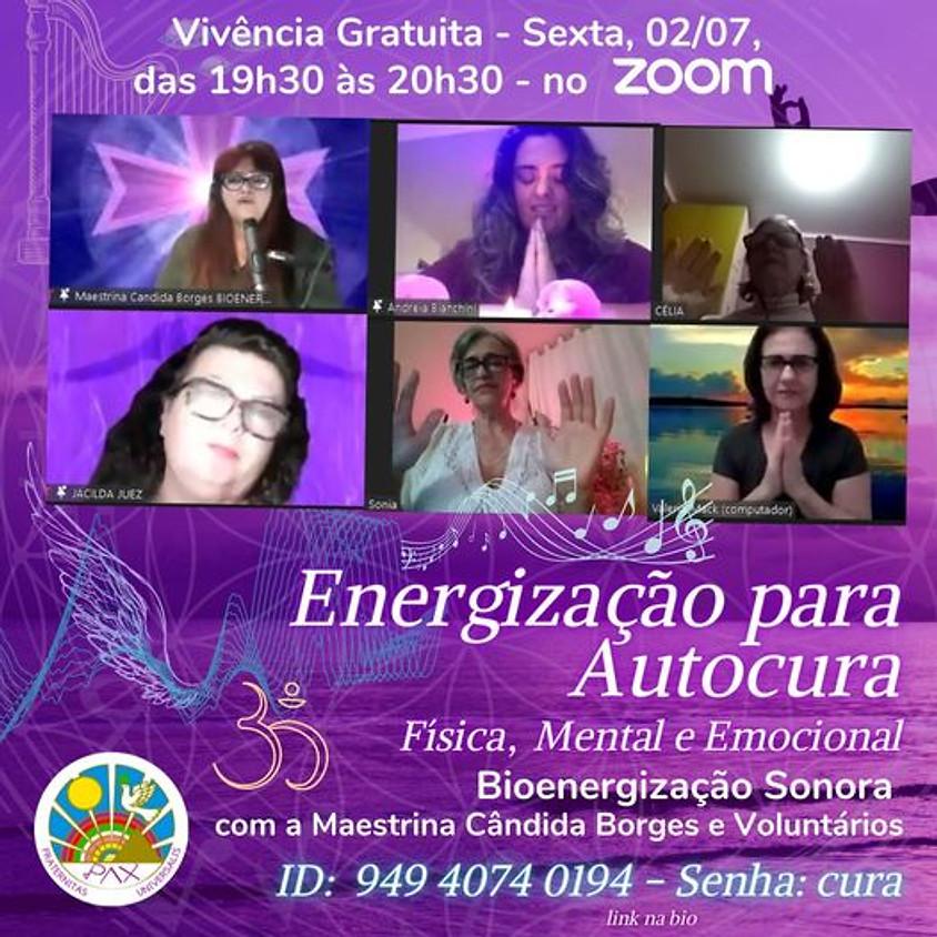 Energização para Autocura Física, Mental e Espiritual - Bioenergia Sonora, com a Maestrina Cândida Borges e Voluntários