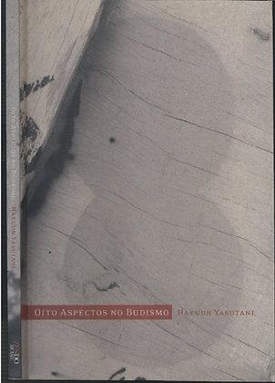 Oito Aspectos no Budismo - Hakuun Yasutani
