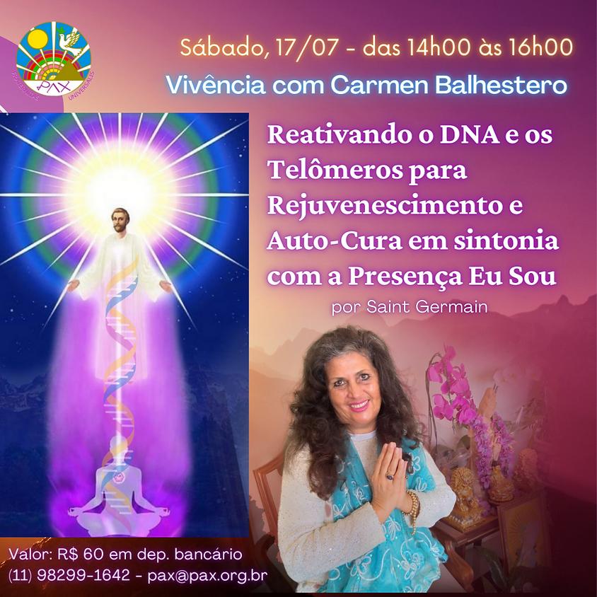 Reativando o DNA e os Telômeros para Rejuvenescimento e Auto-Cura em sintonia com a Presença Eu Sou,  por Mestre Saint