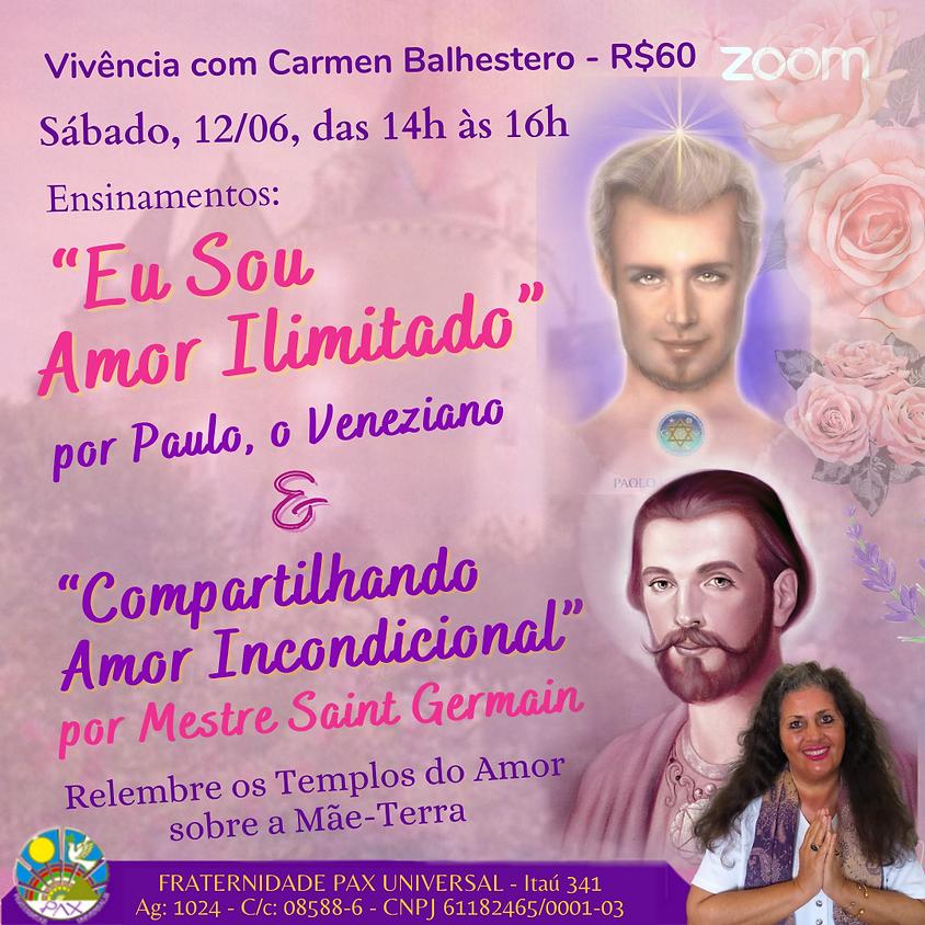 """Vivência com Carmen Balhestero: """"Eu Sou Amor Ilimitado"""" e """"Compartilhando Amor Incondicional"""""""