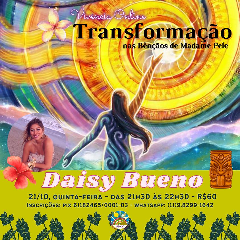 Transformação nas Bençãos de Madame Pele - com Daisy Bueno