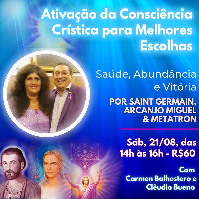 Ativação da Consciência Crística para melhores escolhas:  Saúde, Abundância e Vitória com Carmen Balhestero