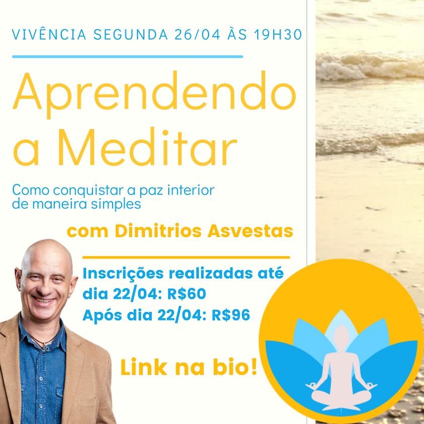 Vivência: Aprendendo a Meditar