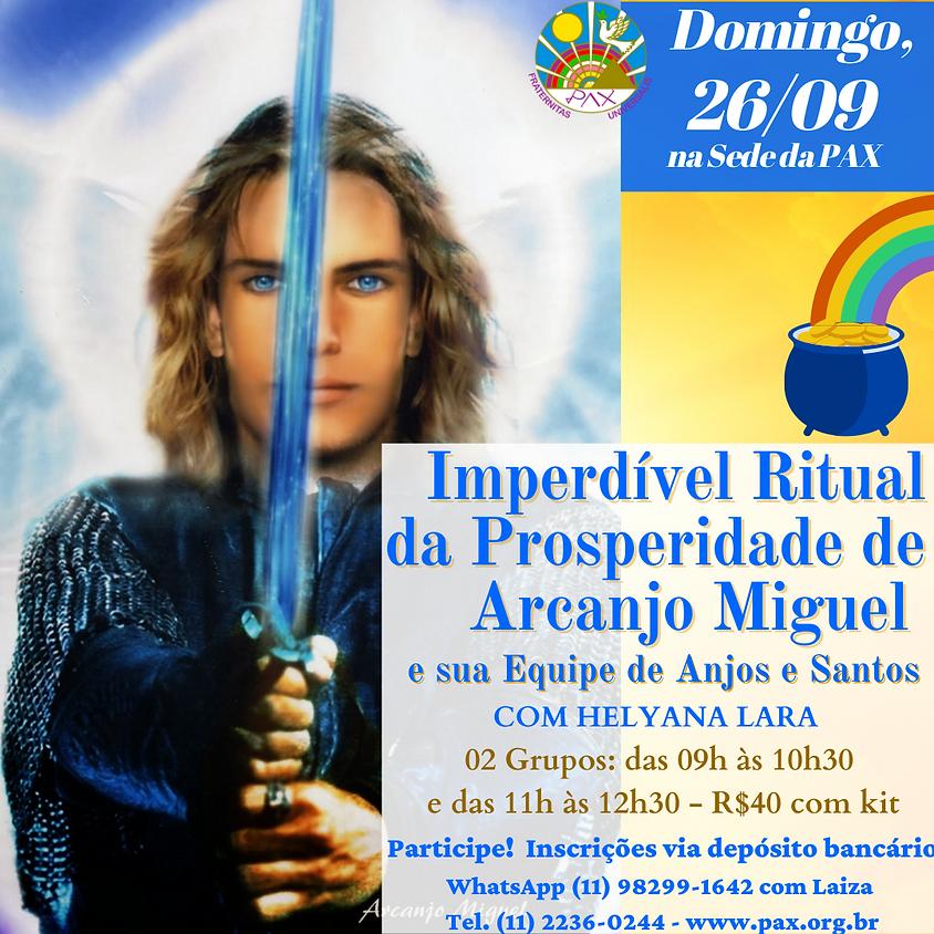 "Ritual da Prosperidade  nas Bençãos de Arcanjo Miguel e Sua Equipe de Anjos e Santos"" - Presencial na sede da Pax"