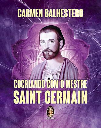 Cocriando com o Mestre Saint Germain - Carmen Balhestero
