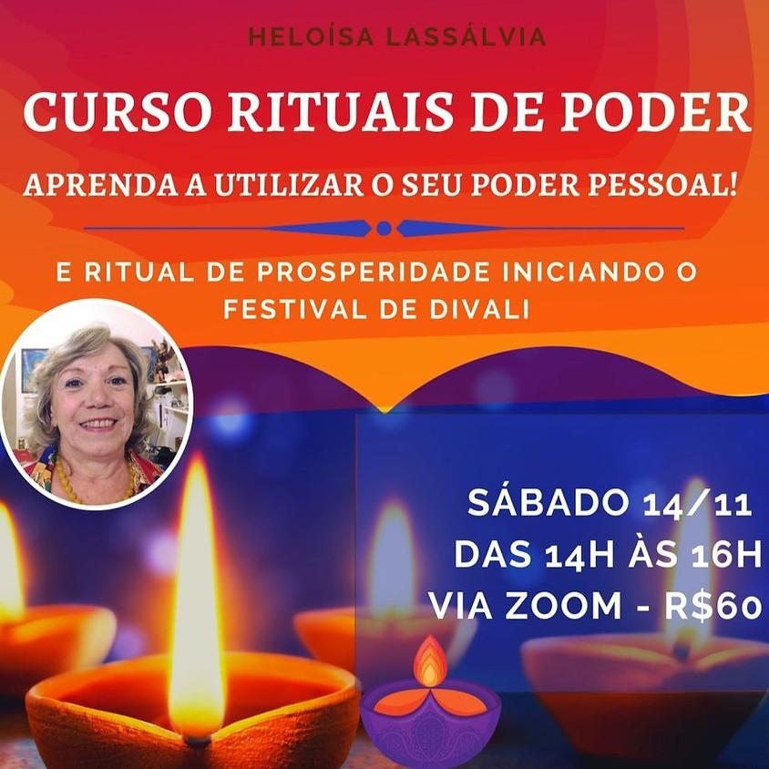 Rituais de Poder - com Ritual de Prosperidade para o DIVALI  com Heloísa Lassálvia