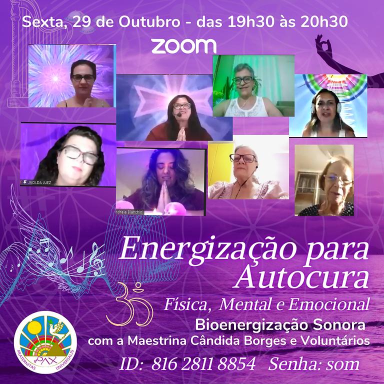 Energização de Autocura Física, Mental e Espiritual com Cândida Borges e Voluntários