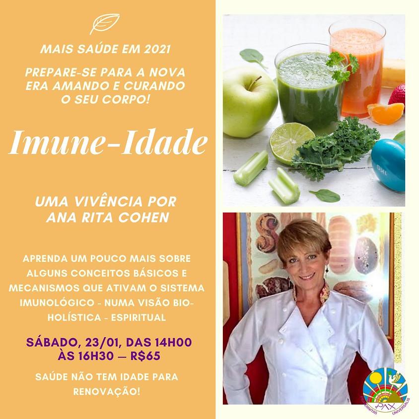 Imune-Idade - Vivência Com Ana Rita Cohen