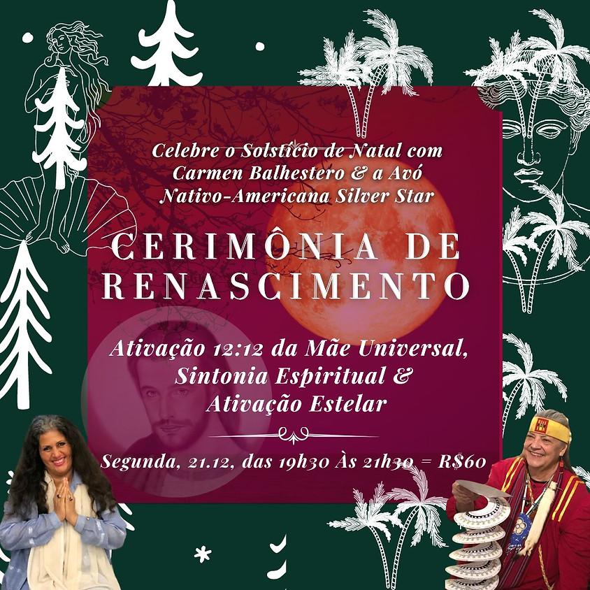 Cerimônia de Renascimento com Carmen Balhestero e Silver Star