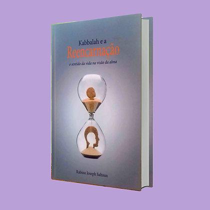 Kabbalah e a Reencarnação - Rabino Joseph Saltoun