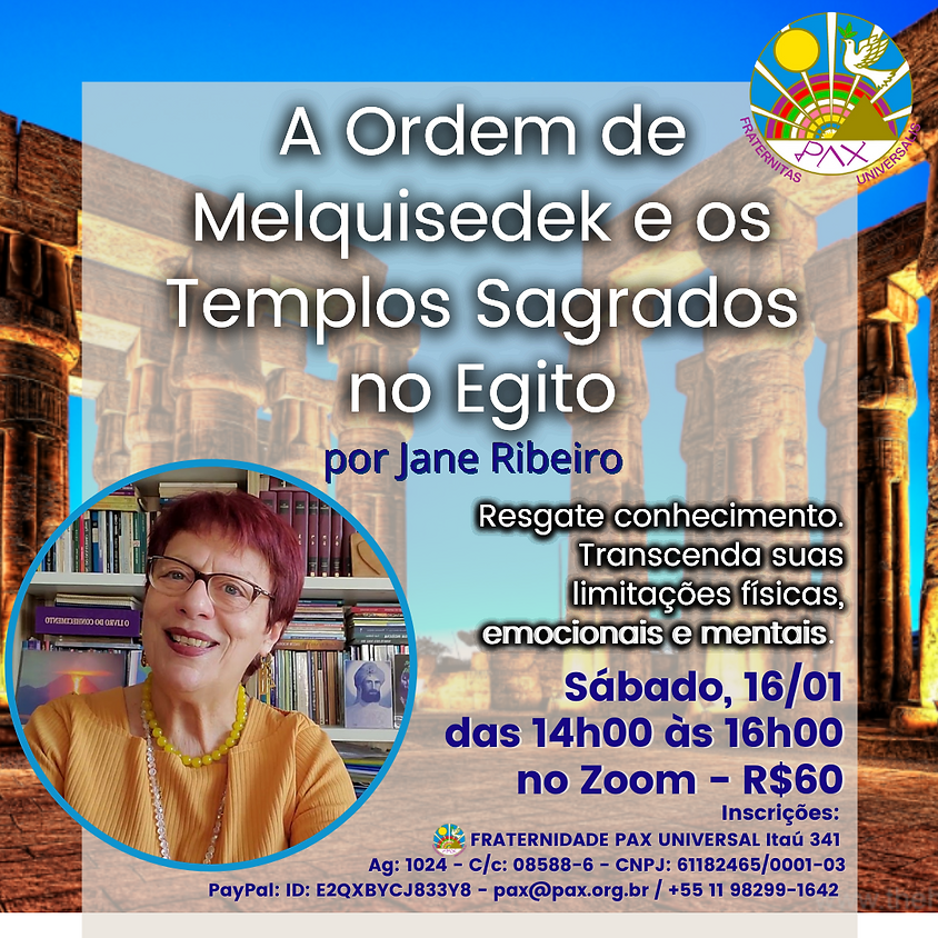 A Ordem de Melquisedek  e os  Templos Sagrados no Egito - Jane Ribeiro