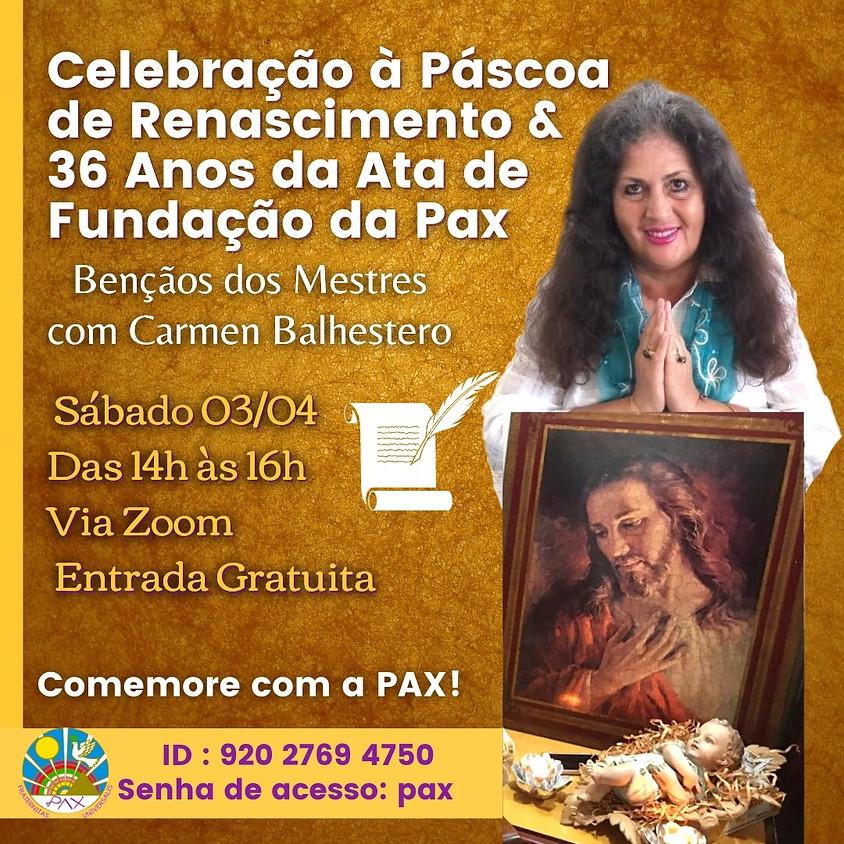 Celebração Gratuita à Páscoa de Renascimento e 36 Anos da Ata de Fundação da Pax