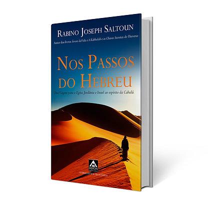 Nos Passos do Hebreu - Rabino Joseph Saltoun