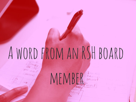 A word from an RSH board member, Sur Williams
